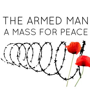 The Armed man – A Mass For Peace Karl Jenkins